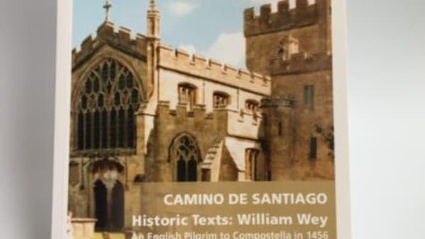 The Pilgrimage of William Wey to St James of Compostella