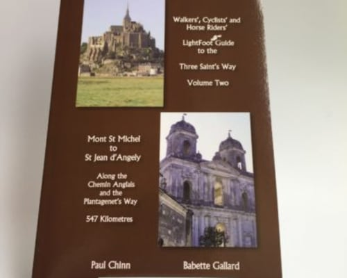 Three Saint's Way Volume Two - Mont St Michel to St Jean D'Angely £17.99
